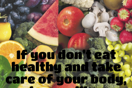 if-you-dont-eat-healthy-where-will-you-live