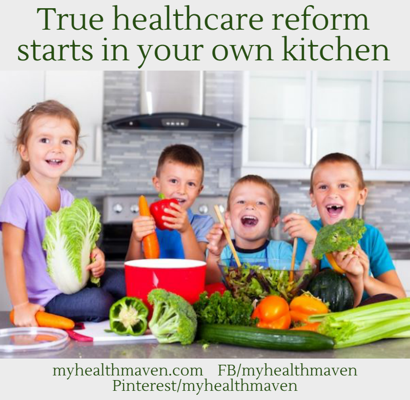 Healthcare Reform Begins In Your Own Kitchen