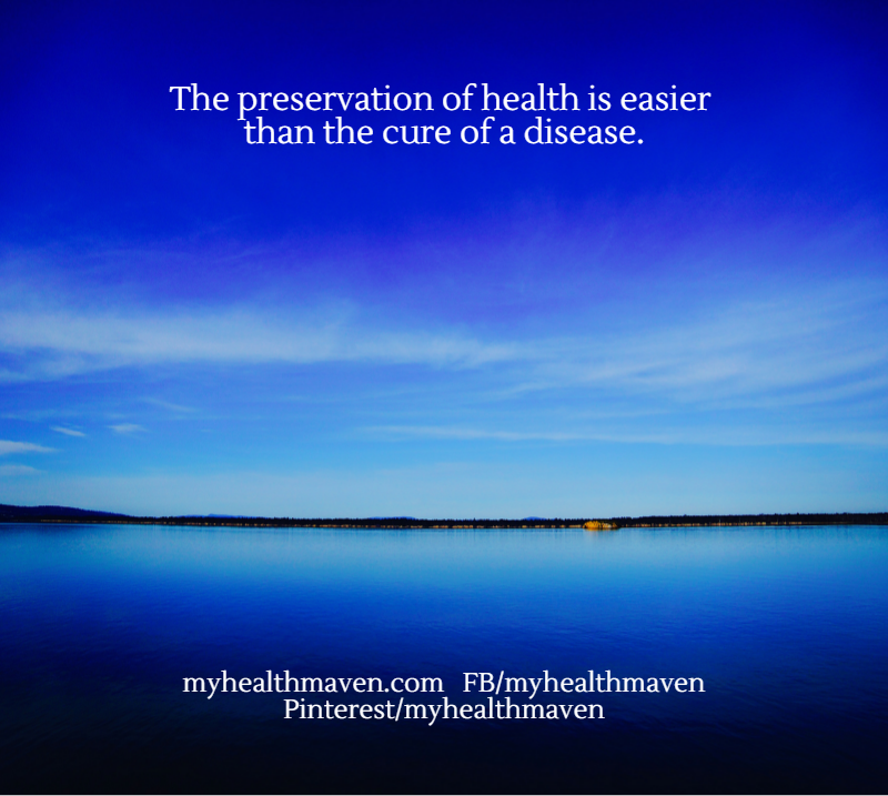 The Presaervation of Health is Easier Than Curing Disease